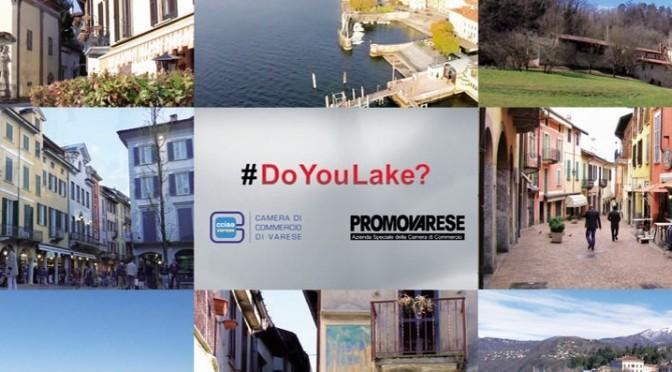 """""""#DoyouLake?"""": La Camera di Commercio di Varese lancia otto video in lingua originale, tra cui l'ungherese, per promuovere il territorio varesino oltre i confini nazionali"""